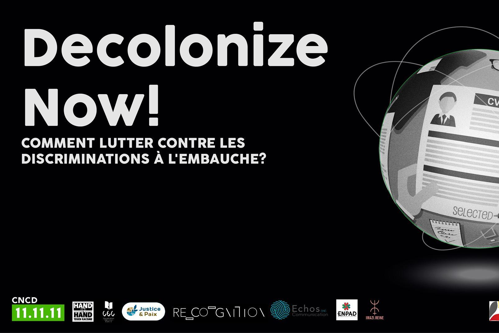 Decolonize Now! Comment lutter contre les discriminations à l'embauche?