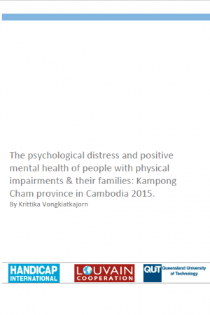 The psychological distress and positive mental health of people with physical impairments & their families: Kampong Cham province in Cambodia 2015